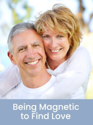 Product Picture for Being Magnetic to Find Love